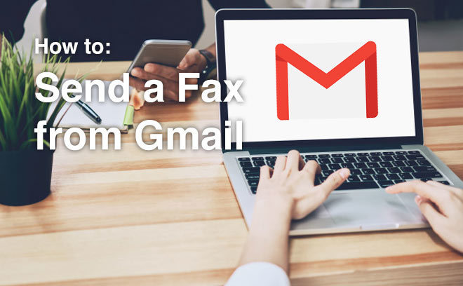 How to Send Fax from Gmail in Less Than a Minute